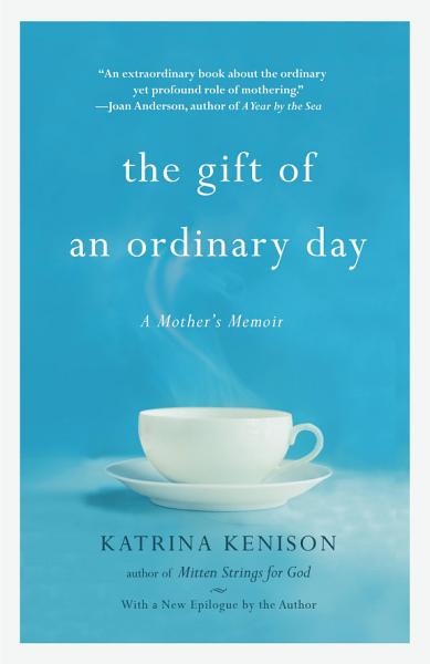 Download The Gift of an Ordinary Day Book