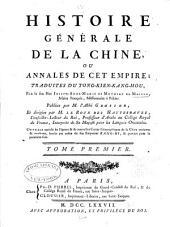 Histoire genérale de la Chine: ou Annales de cet empire, Volume1