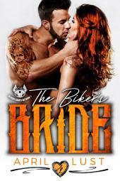 The Biker's Bride: A Bad Boy Motorcycle Club Romance