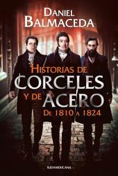Historias de corceles y de acero (de 1810 a 1824)