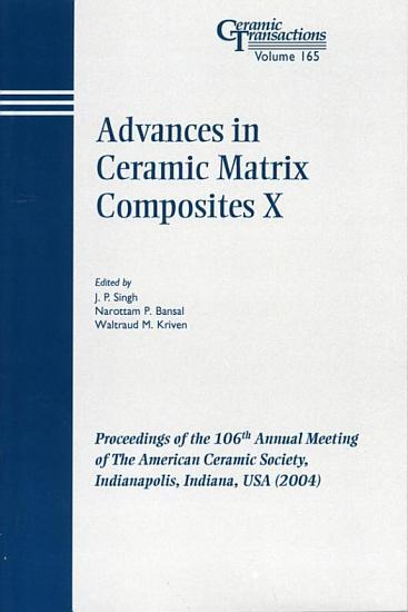 Advances in Ceramic Matrix Composites X PDF
