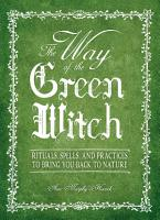 The Way Of The Green Witch PDF