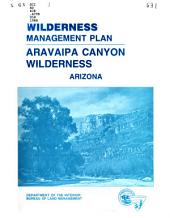 Wilderness management plan for the Aravaipa Canyon Wilderness, Arizona