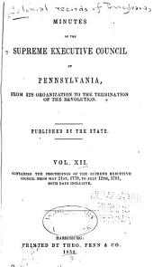 Colonial Records of Pennsylvania: Volume 12; Volume 1853