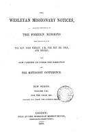 The Wesleyan Missionary Notices  Relating Principally to the Foreign Missions First Established by the Rev  John Wesley  M A  the Rev  Dr  Coke and Others  and Now Carried on Under the Direction of the Methodist Conference PDF