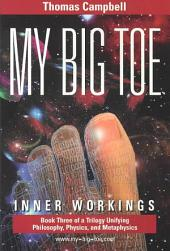 My Big Toe Inner: Inner Workings