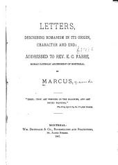 Letters, Describing Romanism in Its Origin, Character and End: Addressed to Rev. E.C. Fabre, Roman Catholic Archbishop of Montreal