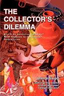 The Collector's Dilemma