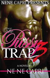 The Pussy Trap 3 Book PDF