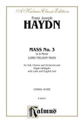 Mass No. 3 in D Minor (Lord Nelson or Imperial Mass): For SATB with SATB Solo, Orchestra and Organ obbligato with Latin and English Text (Choral Score)