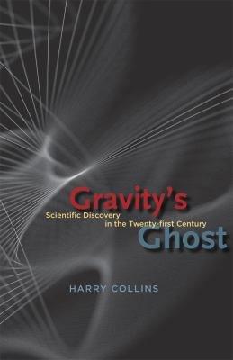 Gravity s Ghost