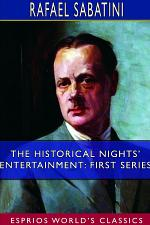 The Historical Nights' Entertainment: First Series (Esprios Classics)