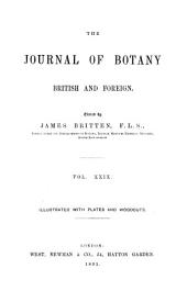 The Journal of Botany, British and Foreign ...: Volume 29