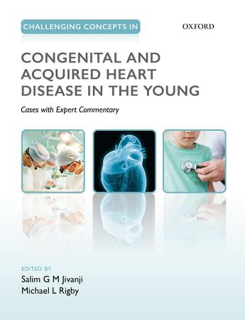 Challenging Concepts in Congenital and Acquired Heart Disease in the Young PDF