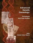 Advanced Genetic Genealogy