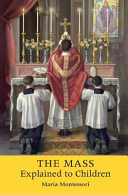 The Mass Explained to Children