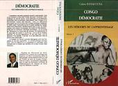 Congo démocratie: Tome 1 - Les déboires de l'apprentissage