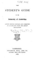 The Student's Guide to the University of Cambridge. By various writers. Edited by J. R. Seeley