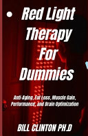 Red Light Therapy For Dummies