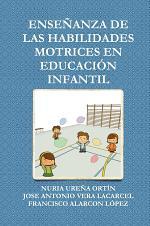 """ENSE""""ANZA DE LAS HABILIDADES MOTRICES EN EDUCACIîN INFANTIL"""