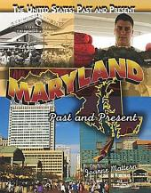 Maryland: Past and Present