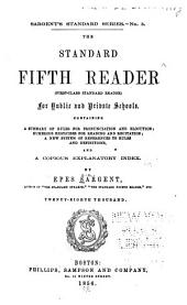 The Standard Fifth Reader: (first-class Standard Reader) : for Public and Private Schools : Containing a Summary of Rules for Pronunciation and Elocution, Numerous Exercises for Reading and Recitation, a New System of Reference to Rules and Definitions, and a Copious Explanatory Index, Issue 5