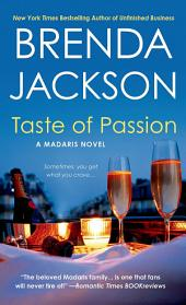 Taste of Passion: A Madaris Novel
