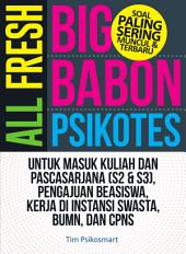 All Fresh Big Babon Psikotes