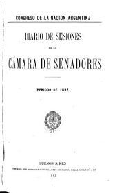 Diario de sesiones de la camara de Senadores: Volumen 1892