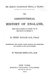 The Constitutional History of England from the Accession of Henry VII to the Death of George II: Volume 3