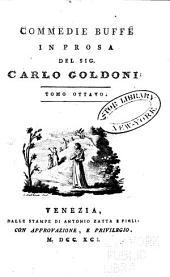 Opere teatrali del Sig. avvocato Carlo Goldoni, Veneziano: con rami allusivi, Volume 18