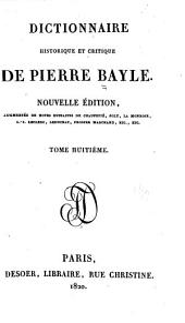 Dictionnaire historique et critique de Pierre Bayle: Volume8