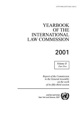 Yearbook of the International Law Commission 2001  Vol II  Part 2