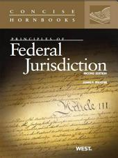 Pfander's Principles of Federal Jurisdiction, 2d (Concise Hornbook Series): Edition 2