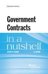 Government Contracts in a Nutshell: Edition 6