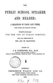 The public school speaker and reader, ed. by J.E. Carpenter