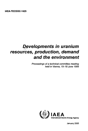 Developments in Uranium Resources  Production  Demand and the Environment PDF