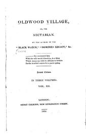Oldwood village; or, The sectarian: Volume 3