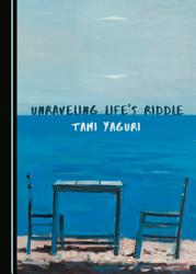 Unraveling Life S Riddle Book PDF