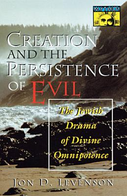 Creation and the Persistence of Evil PDF