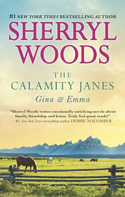 The Calamity Janes  Gina   Emma