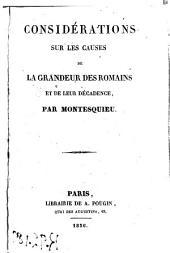 Considérations sur les causes de la grandeur des romaines et de leur décadence