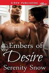 Embers of Desire [Sequel to Lighting a Flame]
