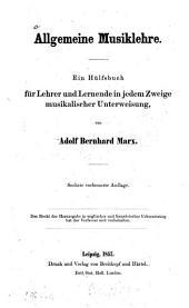 Allgemeine Musiklehre: Ein Hülfsbuch für Lehrer und Lernende in jedem Zweige musikalischer Unterweisung von Adolf Bernhard Marx