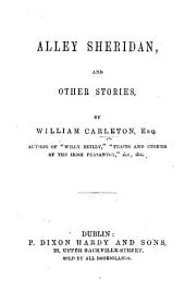 Alley Sheridan, and other stories