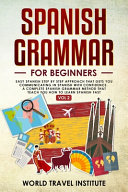Spanish Grammar for Beginners Vol.2