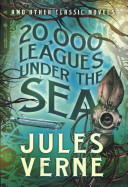 20 000 Leagues Under the Sea and Other Classic Novels PDF