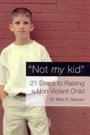 Not My Kid