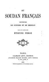 Au Soudan français: souvenirs de guerre et de mission