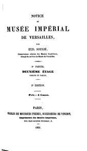 Notice du Musée Impérial de Versailles: ptie. Deuxième étage